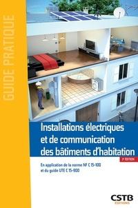 Dominique Serre et Jacques Holveck - Installations électriques et de communication des bâtiments d'habitation.