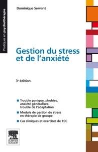 Dominique Servant - Gestion du stress et de l'anxieté.