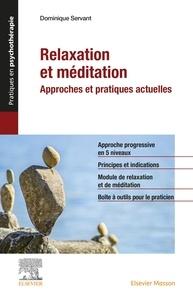 Dominique Servant - Relaxation et méditation - Approches et pratiques actuelles.
