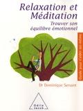 Dominique Servant - Relaxation et méditation - Trouver son équilibre émotionnel.