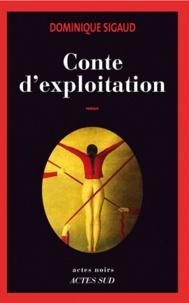 Dominique Sigaud - Conte d'exploitation.