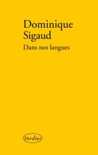 Dominique Sigaud - Dans nos langues.