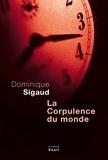 Dominique Sigaud - La corpulence du monde.