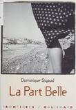 Dominique Sigaud - La part belle.