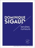 Dominique Sigaud - Tendres rumeurs.