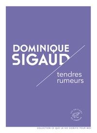 Dominique Sigaud - Tendres rumeurs.