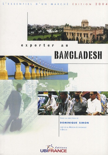 Dominique Simon - Exporter au Bangladesh.