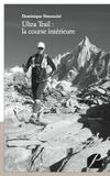 Dominique Simoncini - Ultra Trail : la course intérieure.