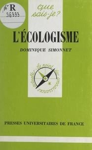 Dominique Simonnet et Paul Angoulvent - L'écologisme.