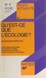 Dominique Simonnet et Georges Décote - Qu'est-ce que l'écologie ?.