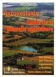 Dominique Soltner - Agroécologie : guide de la nouvelle agriculture - Sans labour, avec couverts, légumineuses et rotations.