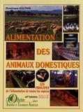 Dominique Soltner - Alimentation des animaux domestiques - Tome 1, Les principes.