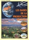 Dominique Soltner - Les bases de la production végétale - Tome 2, Le climat.