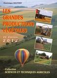 Dominique Soltner - Les grandes productions végétales.