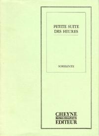 Dominique Sorrente - Petite suite des heures.