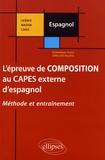 Dominique Soucy et Gilles Del Vecchio - L'épreuve de composition au CAPES externe d'espagnol.
