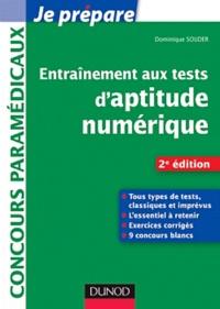 Dominique Souder - Entrainement aux tests d'aptitude numérique - Concours paramédicaux.