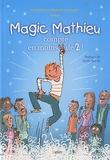 Dominique Souder et Pascalyves Souder - Magic mathieu compte en moins de 2 !.