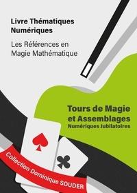 Dominique Souder - Tours de magie et assemblages numériques jubilatoires.