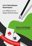 Dominique Souder - Tours de magie et bienfaits du calcul littéral.