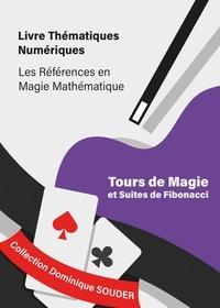 Dominique Souder - Tours de magie et suites de Fibonacci.