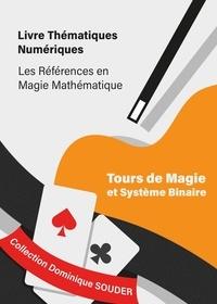 Dominique Souder - Tours de magie et système binaire.