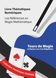 Dominique Souder - Tours de magie liés aux bases trois ou quatre ou négatives.