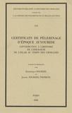 Dominique Sourdel - Certificats de pélerinage d'époque ayyoubide - Contribution à l'histoire et à l'idéologie de l'islam au temps des croisades.