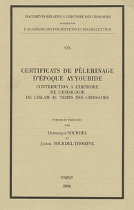 Certificats de pélerinage dépoque ayyoubide - Contribution à lhistoire et à lidéologie de lislam au temps des croisades.pdf
