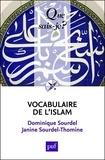 Dominique Sourdel et Janine Sourdel-Thomine - Vocabulaire de l'islam.