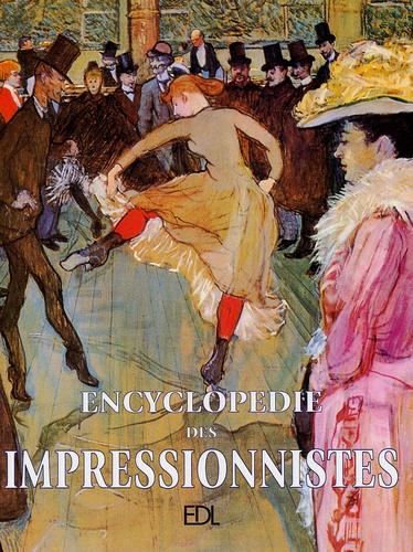 Dominique Spiess - Encyclopédie des Impressionnistes - Des précurseurs aux héritiers.