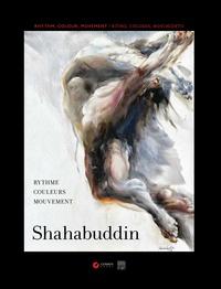 Dominique Stal - Shahabuddin - Rythme, couleurs, mouvement - Edition français-anglais-espagnol.