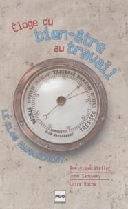 Dominique Steiler et John Sadowsky - Le slow management - Eloge du bien-être au travail.