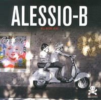 Dominique Stella - Alessio-B - All over love.
