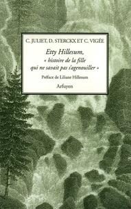 """Dominique Sterckx et Claude Vigée - Etty Hillesum, """"histoire de la fille qui ne savait pas s'agenouiller"""" - Huit prières commentées suivies de deux lectures."""