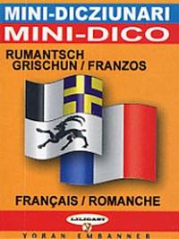 Dominique Stich - Minidictionnaire français-romanche et romanche-français.