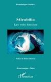 Dominique Sutter - Mirabilia - Les voix fossiles.