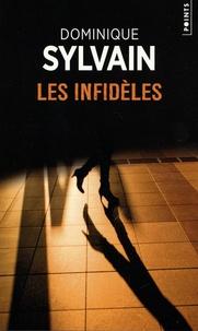 Dominique Sylvain - Les infidèles.