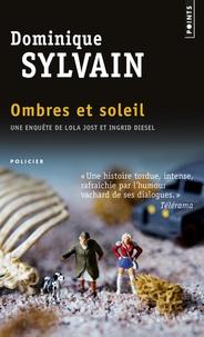 Dominique Sylvain - Ombres et soleil.
