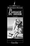 Dominique Sylvain - Passage du désir.