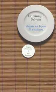 Dominique Sylvain - Régals du Japon et d'ailleurs.