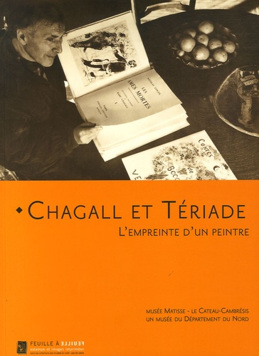 Dominique Szymusiak - Chagall et Tériade - L'empreinte d'un peintre.