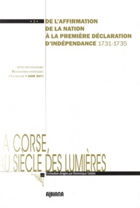 Dominique Taddei - De l'affirmation de la Nation à la première déclaration d'indépendance (1731-1735).