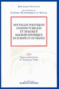 Dominique Taddei - Nouvelles politiques conjoncturelles et dialogue macroéconomique en Europe et en France.