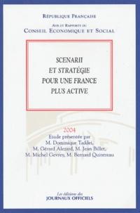 Dominique Taddei et Gérard Alezard - Scenarii et stratégie pour une France plus active.