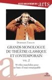 Dominique Taralon - Grand monologues du théâtre classique et contemporain - Volume 2, 50 rôles masculins pour un banc d'essai remarquable.