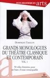 Dominique Taralon - Grands monologues du théâtre classique et contemporain - 50 rôles féminins pour un banc d'essai remarquable.
