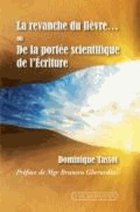 Dominique Tassot - La revanche du lièvre... ou De la portée scientifique de l'Ecriture.