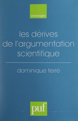 Les dérives de l'argumentation scientifique