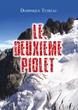 Dominique Tetreau - Le deuxième piolet.